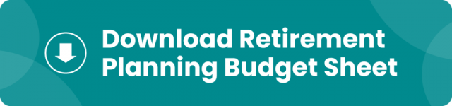 Download the Retirement Planning Budget Sheet