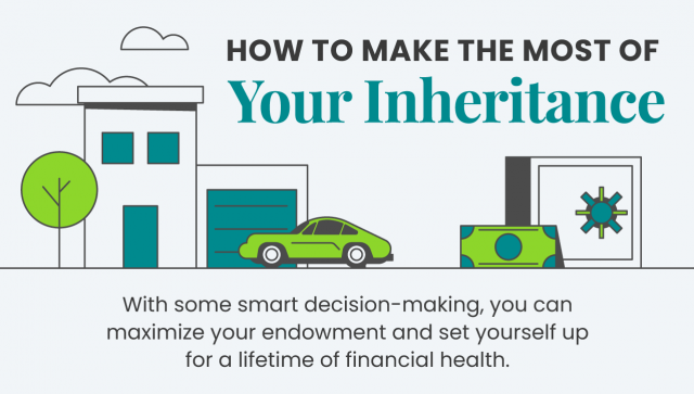 How to Make the Most of Your Inheritance